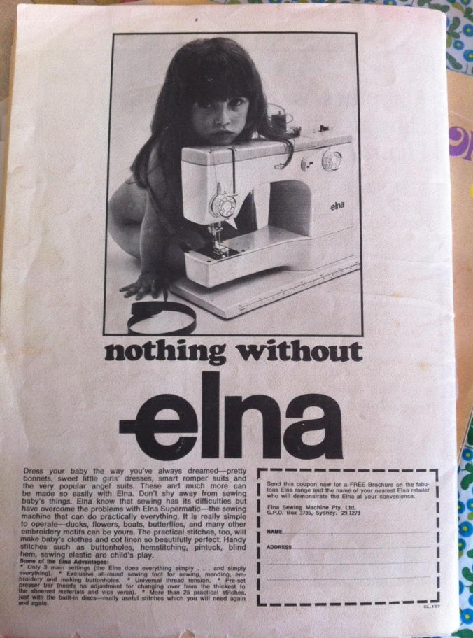 For the elna SU converts out here, here is an advert from the back of Enid Gilchrist's Baby Book... from the days when my treasured elna was cutting edge and all the rage! I also like the little spell on the advert... dreaming of making kids clothes, yep, that's right...! ;)